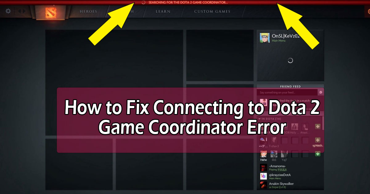 How to Fix Connecting to Dota 2 Game Servers