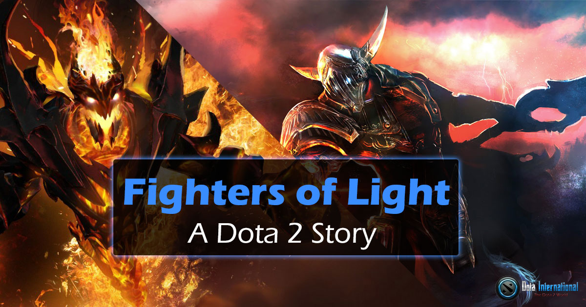 Dota 2 Story - Fighters of Light