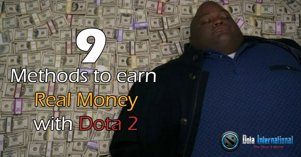How to earn real money with Dota 2