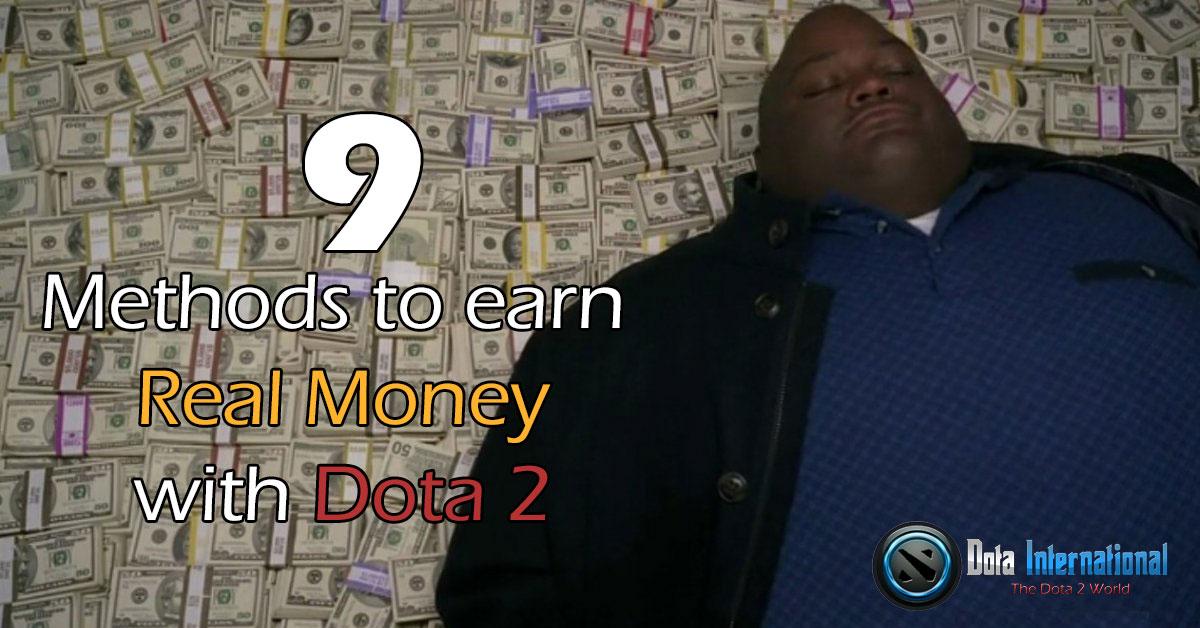 Earn Real Money with Dota 2