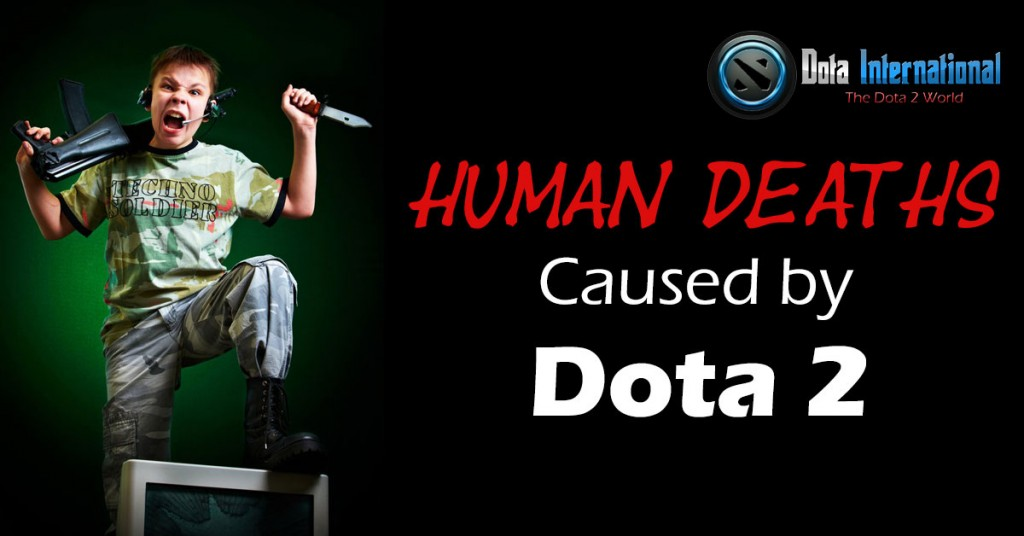 Human Deaths Caused by Dota 2