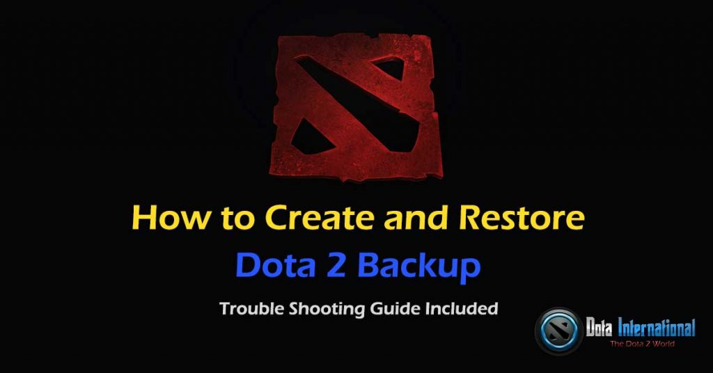 create and restore Dota 2 backup