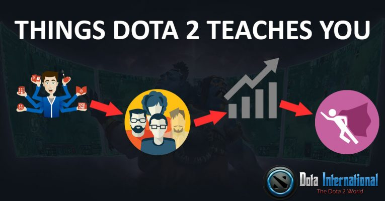 Positive Things which Dota 2 Teaches You