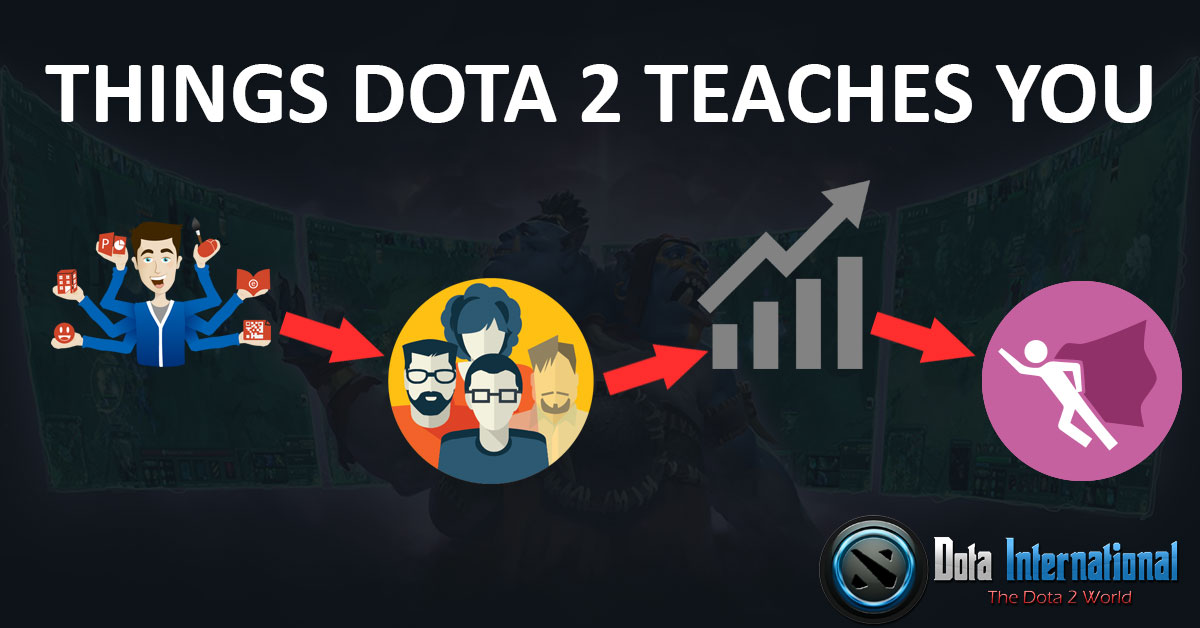Positive Things which you learn from Dota 2