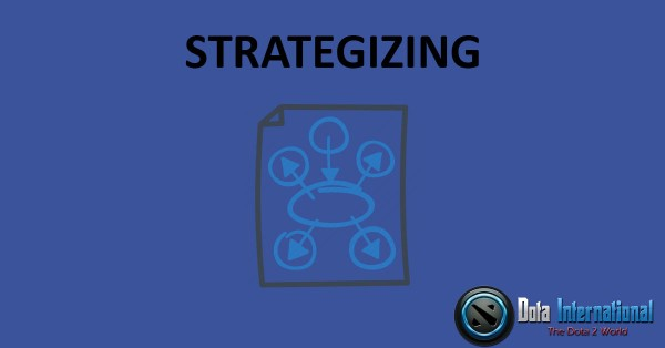 Strategizing - Great Things that You Learn from Dota 2