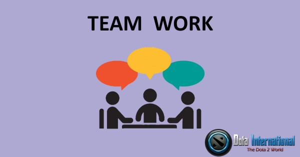 Teamwork - Great Things that You Learn from Dota 2