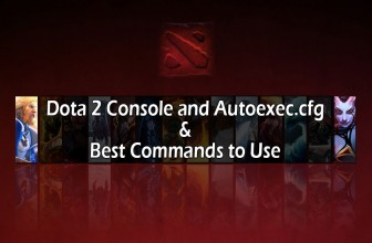 What is Dota 2 Console and Autoexec.cfg and Best Commands